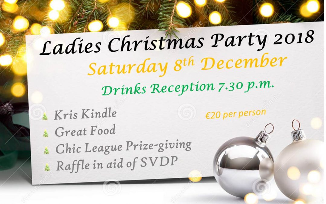 LADY CAPTAIN'S CHRISTMAS PARTY AND DINNER – not to be missed !!