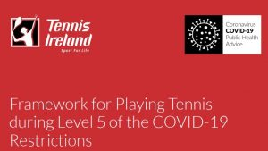 Covid 19 Level 5 tennis ireland
